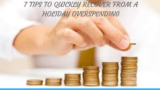 7-tips-to-quickly-recover-from-a-holiday-overspending